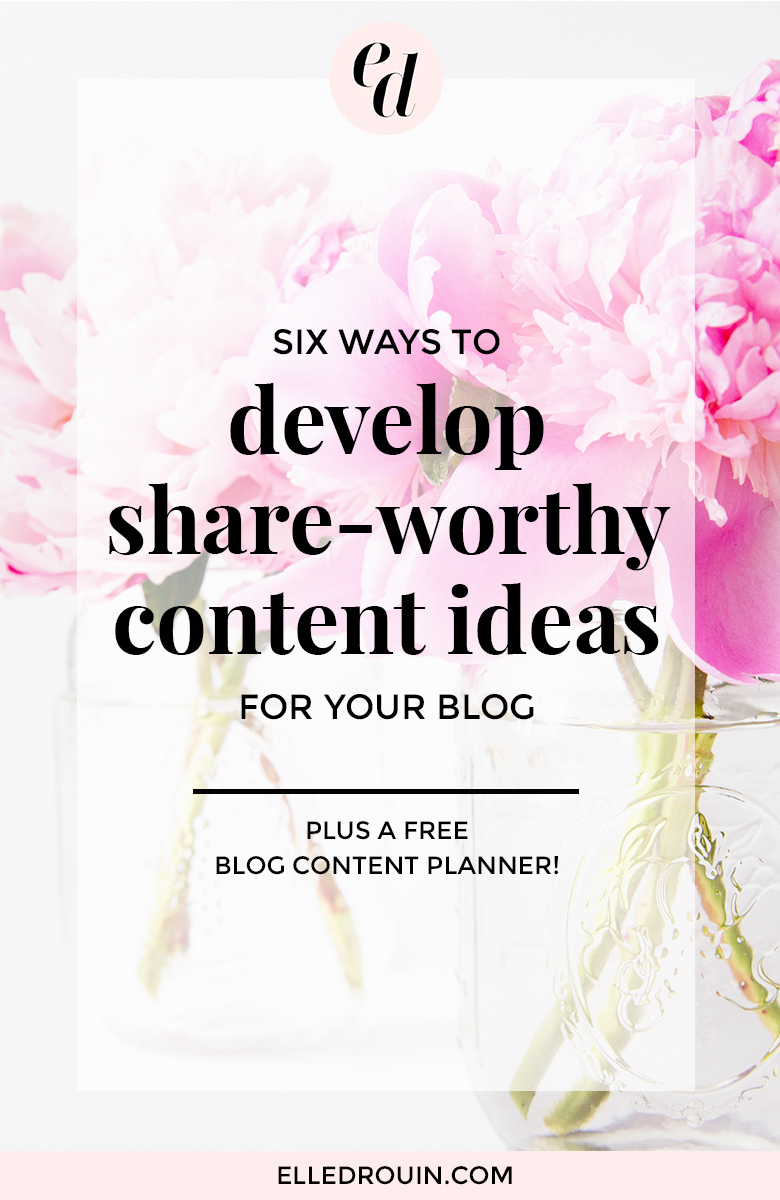 6 ways to develop share-worthy content ideas for your blog - know exactly what to write about so your audience loves your blog content and shares your blog posts to increase your exposure and grow your blog reach.