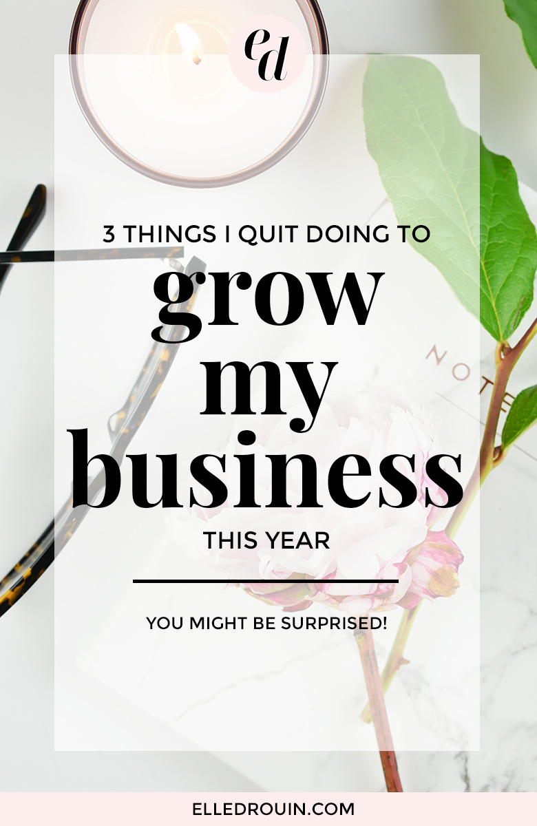 3 things I stopped doing to grow my business this year - how I streamlined my small business to grow my revenue while doing less work.